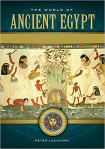The World of Ancient Egypt A Daily Life Encyclopedia